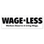 Wage*Less - Workers Deserve A Sticker (Bumper 10 p