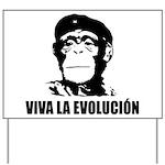 Viva La Evolucion Yard Sign