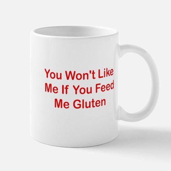 Won't Like Me - Gluten Mug
