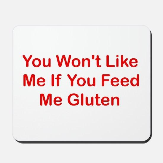 Won't Like Me - Gluten Mousepad
