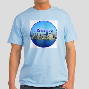 I Remember Light T-Shirt