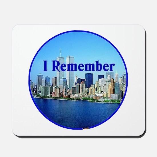 I Remember Mousepad