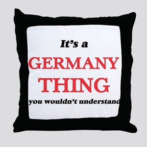 It's a Germany thing, you wouldn& Throw Pillow