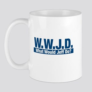 WWJD What Would Jeff Do? Mug