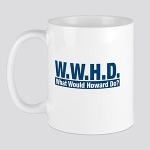 WWHD What Would Howard Do? Mug