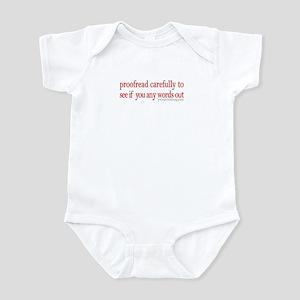 Proofread carefully Infant Bodysuit