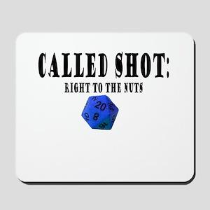 Called Shot Mousepad