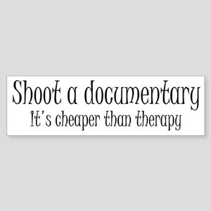 Documentary therapy Bumper Sticker