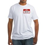Doctor Name Tag Fitted T-Shirt