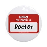 Doctor Name Tag Ornament (Round)