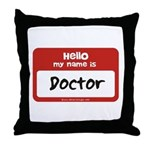 Doctor Name Tag Throw Pillow