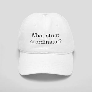 What stunt coordinator? Cap