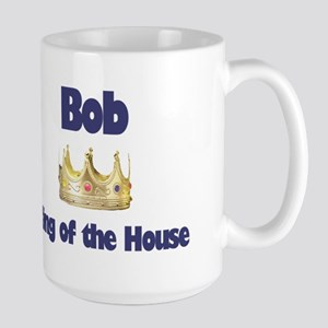 Bob - King of the House Large Mug