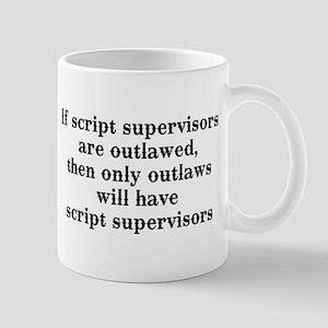 If script supervisors are... Mug