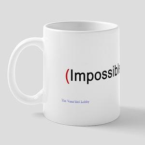 """Impossible"" Mug"
