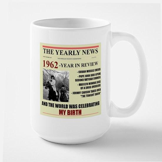 born in 1962 birthday gift Large Mug