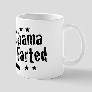 Obama Farted Mug