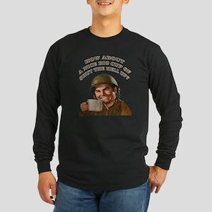 Cup Of Shut The Hell Up Long Sleeve Dark T-Shirt