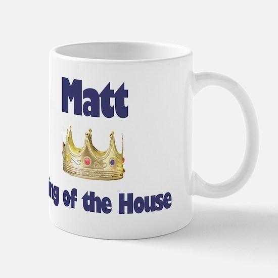 Matt - King of the House Mug
