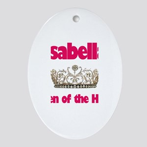 Isabella - Queen of the House Oval Ornament