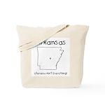 Funny Arkansas Motto Tote Bag