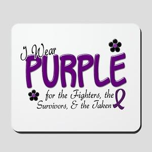 I Wear Purple 14 (Fighters Survivors Taken) Mousep