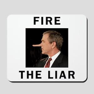 Fire The Liar Mousepad