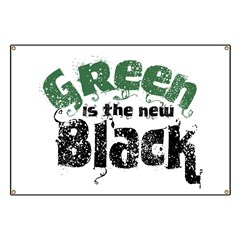 Green is the new Black Banner