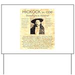 Hickock vs. Coe Yard Sign