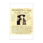 Hickock vs. Coe Mini Poster Print