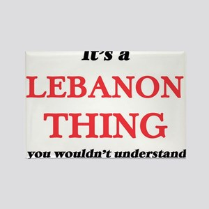 It's a Lebanon thing, you wouldn't Magnets