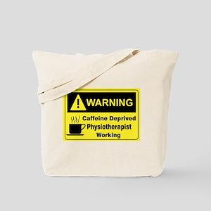 Caffeine Warning Physiotherapist Tote Bag
