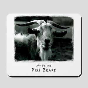 Piss Beard Mousepad