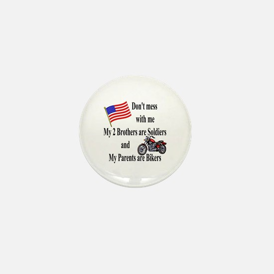 Brothers are Soldiers Parents Bikers Mini Button