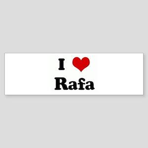 I Love Rafa Bumper Sticker