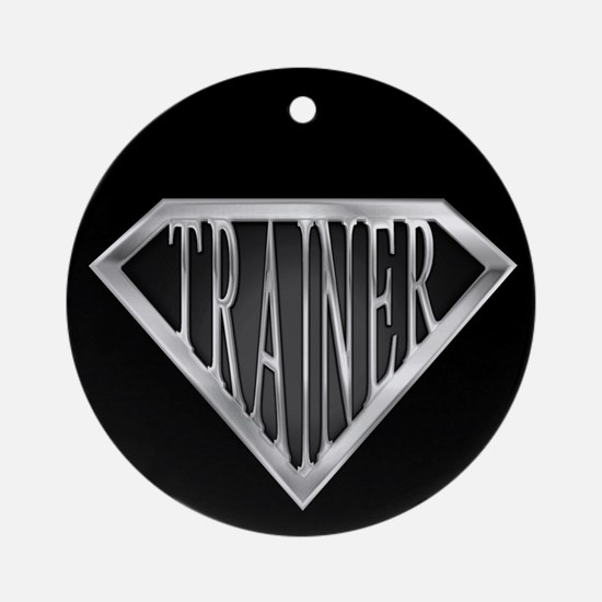 SuperTrainer(metal) Ornament (Round)
