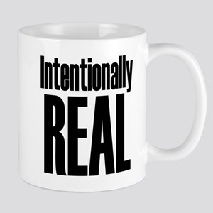 Intentionally Real Mug