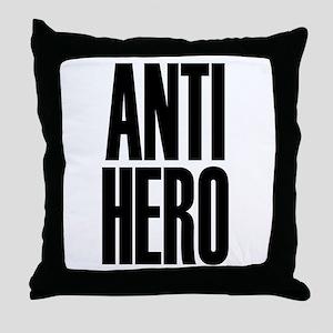Anti Hero Throw Pillow