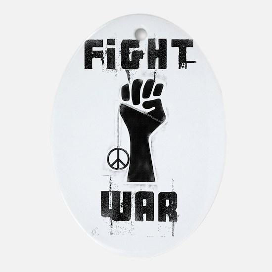 Fight War Oval Ornament