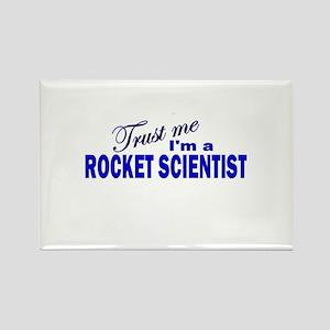Trust Me I'm a Rocket Scienti Rectangle Magnet