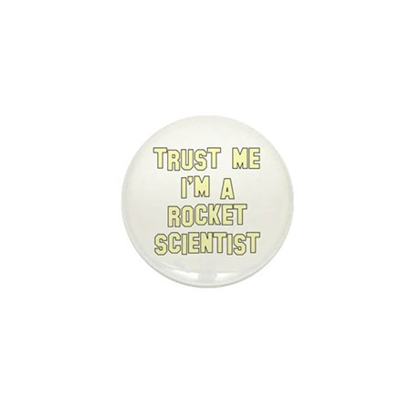 Trust Me I'm a Rocket Scienti Mini Button (10 pack