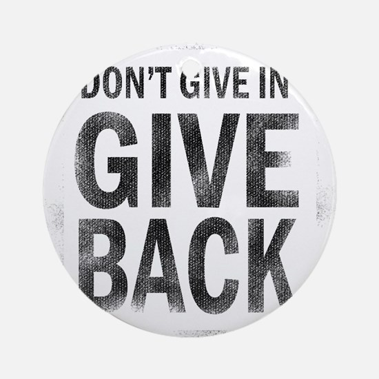 Give Back Ornament (Round)