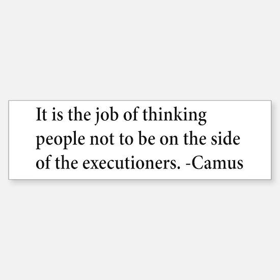 Camus Thinking People Anti-War Bumper Bumper Bumper Sticker