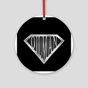 SuperOilman(metal) Ornament (Round)
