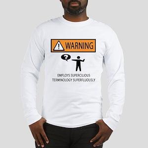 Fancy Talk Long Sleeve T-Shirt