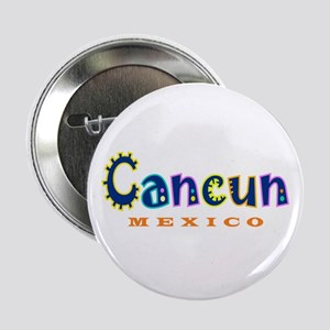 "Cancun - 2.25"" Button"