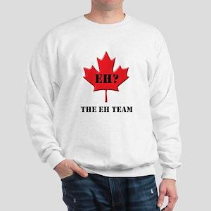 The Canada Eh Team Sweatshirt
