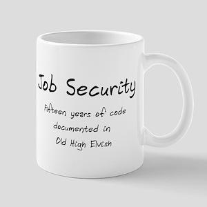 Programming Humor - Job Security Mug