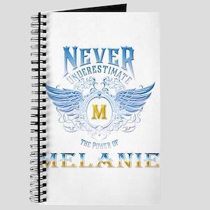 Never underestimate the power of Melanie Journal