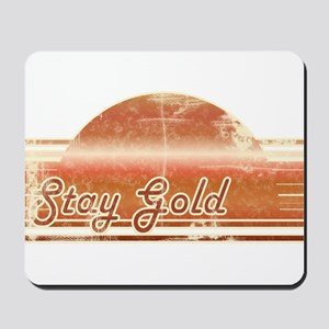 Vintage Distressed Stay Gold Mousepad
